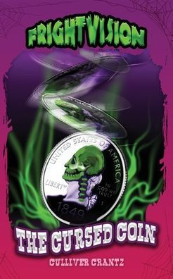 The Cursed Coin (FrightVision Book 1) *SIGNED