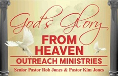 God's Glory From Heaven Outreach Ministries