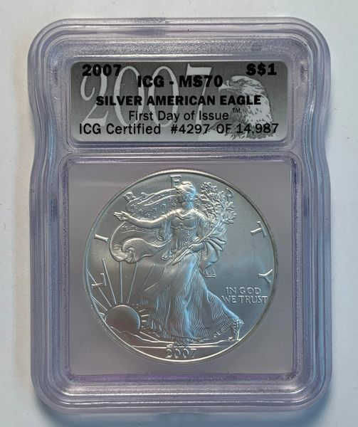 2007 MS70 First Day of Issue Silver Eagle ICG