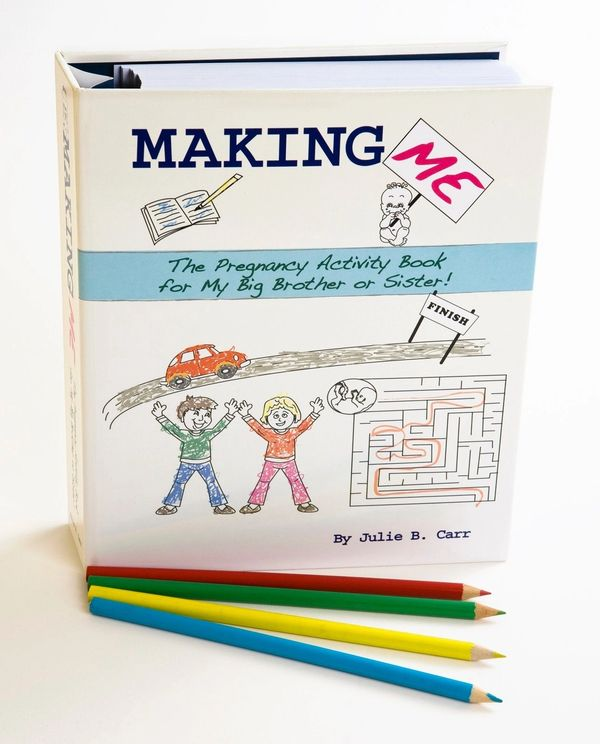 Making Me: The Pregnancy Activity Book for My Big Brother or Sister - sibling pregnancy countdown