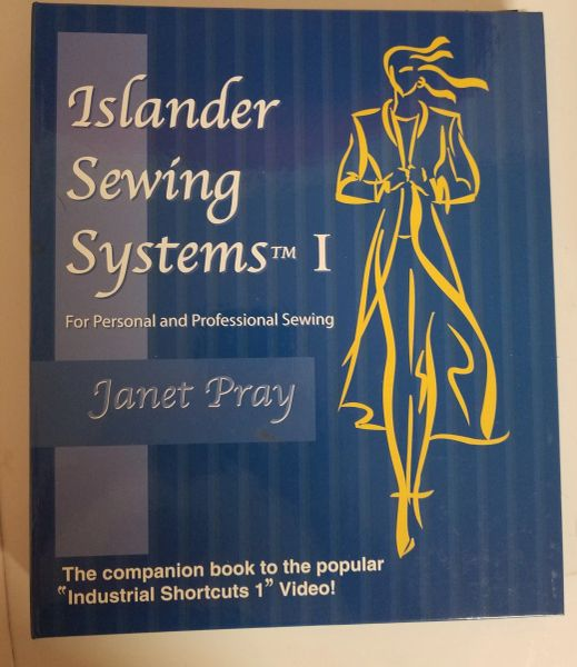 Islander Sewing Systems I by Janet Pray - Learn to sew without pins !