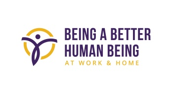 BEING A BETTER HUMAN BEING