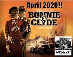 CCP's Bonnie & Clyde, The Musical - April 18, 2020 - **Saturday Matinee** Dinner Theatre