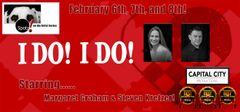 "I Do! I Do!, The Musical! - February 8, 2020 - **Saturday Matinee** ""Spotz! On The Artist Series"""