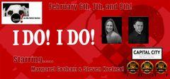 "I Do! I Do!, The Musical! - February 8, 2020 - Saturday Evening ""Spotz! On The Artist Series"""