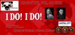 "I Do! I Do!, The Musical! - February 29, 2020 - **Saturday Matinee** ""Spotz! On The Artist Series"""