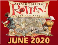 CCP's Something Rotten, The Musical - June 13, 2020 - **Saturday Matinee** Dinner Theatre