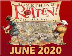 CCP's Something Rotten, The Musical - June 19, 2020 - **Friday Evening** Dinner Theatre