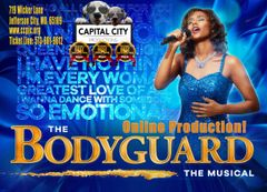 CCP's Bodyguard, The Musical - **Online Production!**