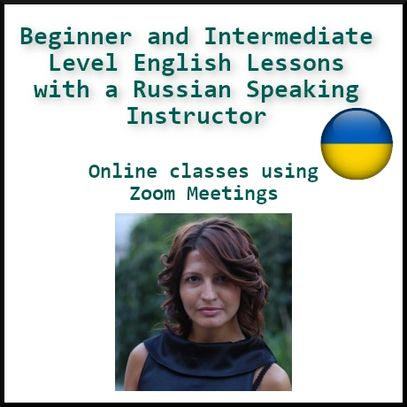 Beginner and Intermediate Level English Lessons with a Russian Speaking Instructor