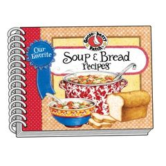 Our Favorite Soup and Bread Recipes