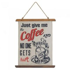 Linen Wall Art - Just Give me the Coffee