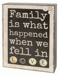 FAMILY IS WHAT HAPPENED' WALL BOX SIGN
