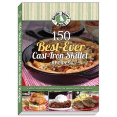 150 Best-Ever Cast Iron Skillet Recipes COOKBOOK