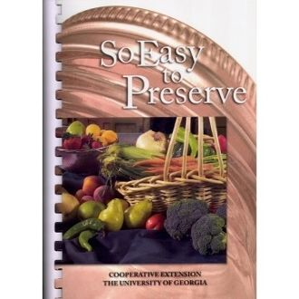 Item 43] SO EASY TO PRESERVE CANNING COOKBOOK ***NEWEST EDITION ***FREE SHIPPING WITHIN THE CONTIGUOUS USA***