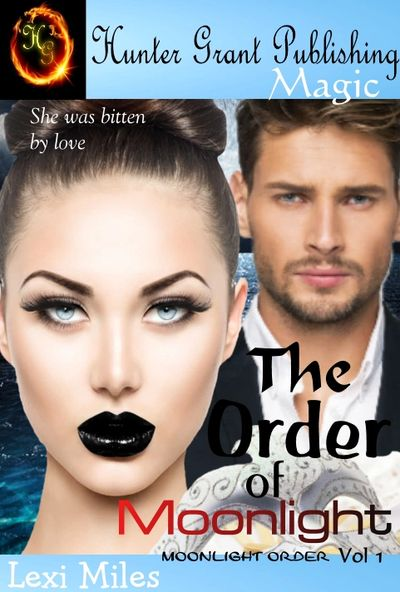 Lexi Miles' vampire romance The Order of Moonlight is a fun magical love story.