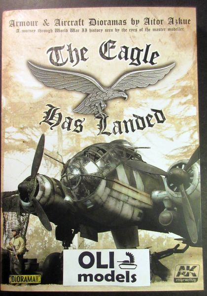 Armour & Aircraft Dioramas: The Eagle Has Landed Book - AK Interactive 687