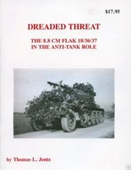 Dreaded Threat The 8.8cm Flak 18/36/37