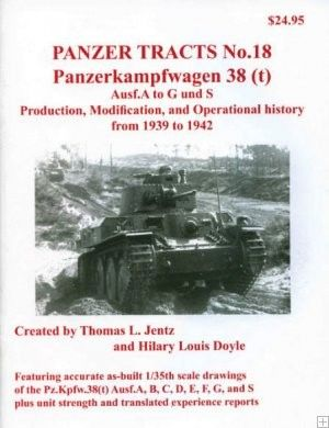 Panzer Tracts No.18 PzKpfw 38(t) Ausf A-G/S