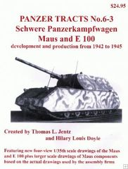Panzer Tracts No.6-3 Schwere PzKpfw Maus & E100