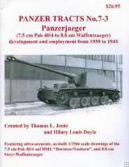 Panzer Tracts No.7-3 Panzerjaeger 7.5cm Pak 40/4 to 8.8cm Waffentraeger