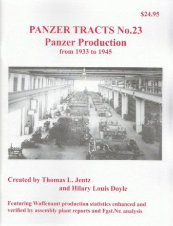 Panzer Tracts No.23 Panzer Production 1933-1945