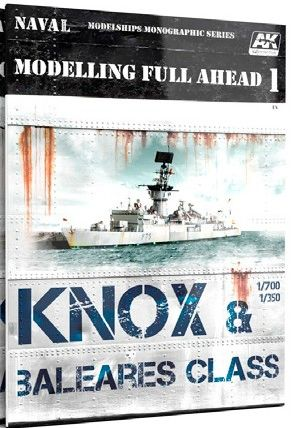 Modelling Full Ahead 1: Knox & Baleares Class Book - AK Interactive 98