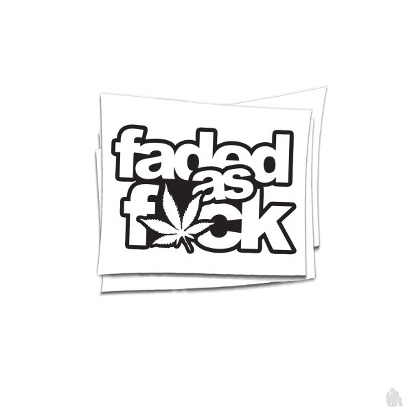 faded as fuck sticker