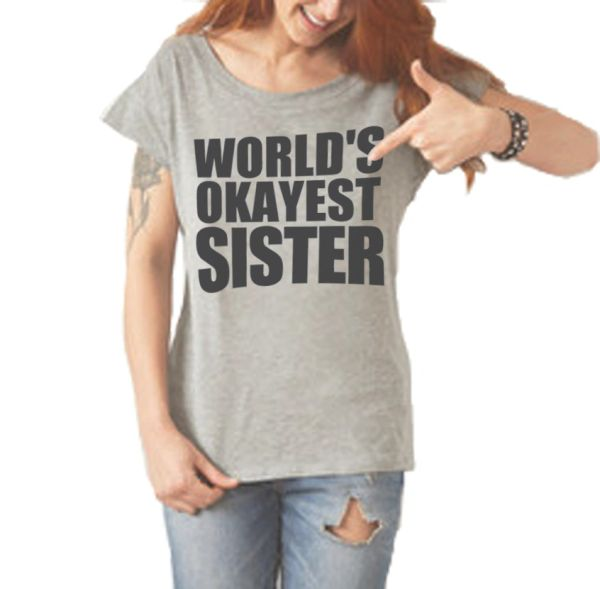 Worlds Okayest ladies t-shirt
