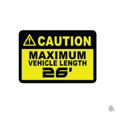 Caution maximum length stickers