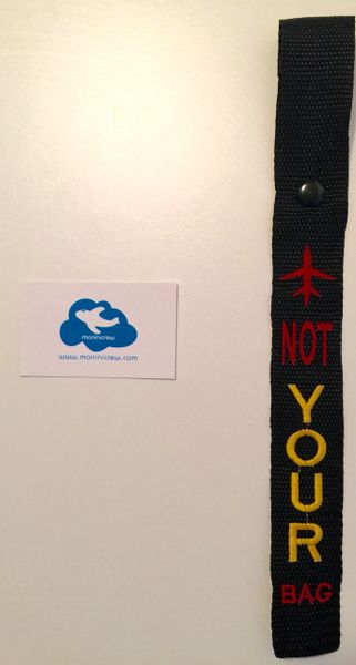 Not Your Bag Luggage Tag (Red and Yellow)