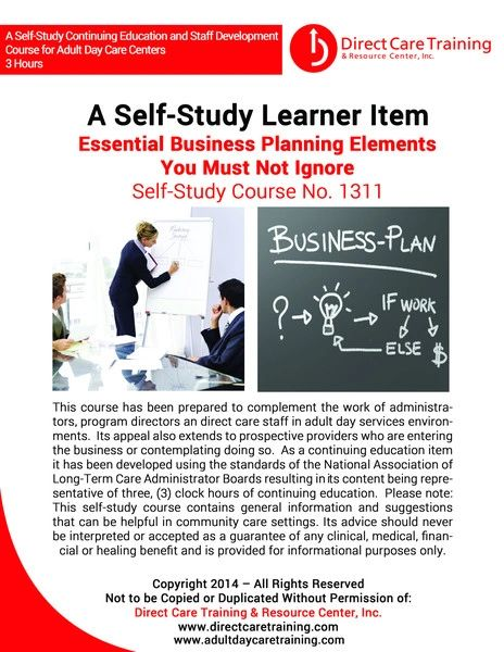 Adult Day Care Training Course No. 1311 - Essential Business Planning Elements You Cannot Ignore (3 CEU)