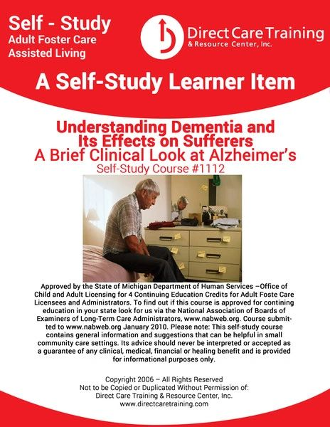 Adult Foster Care Course No. 1112 - Understanding Dementia and Its Affects on Sufferers (4 CEUs)