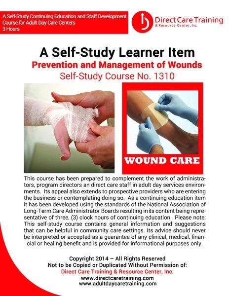Adult Foster Care Course No. 1119 - Wound Care Management (8 CEUs)