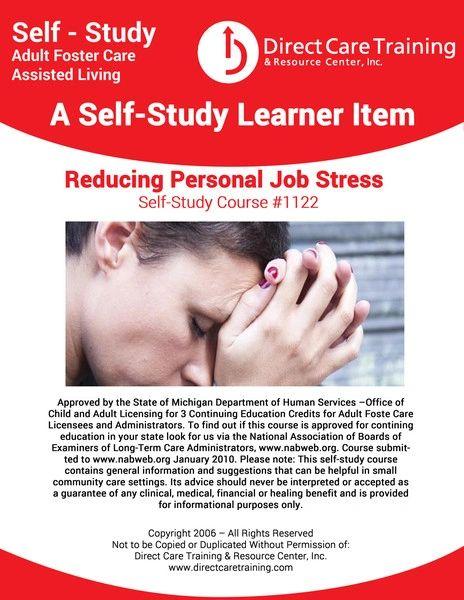Adult Foster Care Course No. 1122 - Reducing Personal Job Stress (3 CEUs)