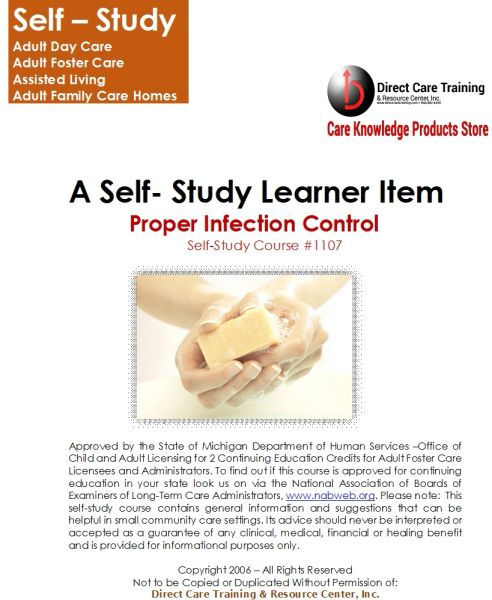 Infection Control in Adult Foster Care and other Group Living Homes - Course No. 1107/1134 - Proper Infection Control (2 CEUs)