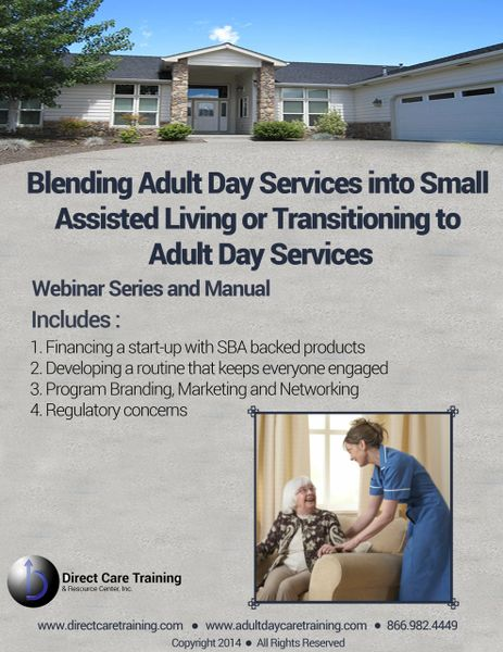 Trade Manual: Ethically Blending Adult Day Services into Assisted Living