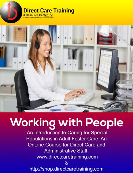 Direct Care Worker Specialized - Working with People (Single User)