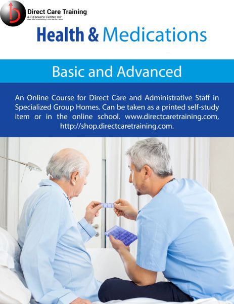 Direct Care Worker Specialized - Basic Health & Medications