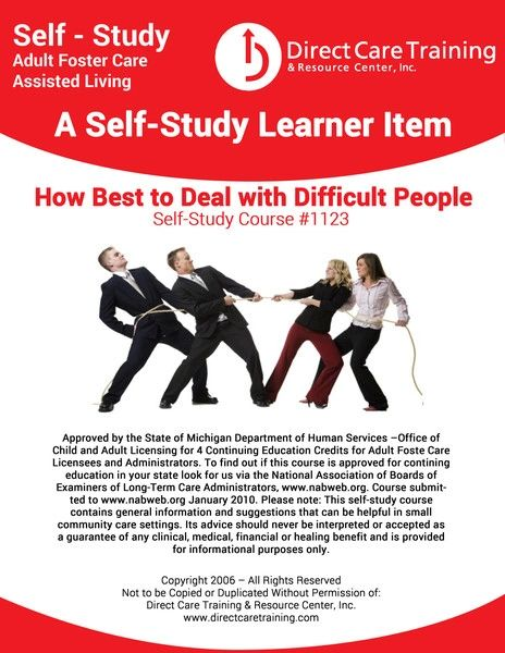 Adult Foster Care Continuing Education Course 1123 - Utilizing Gentle Teaching and How Best to Deal Wtih Difficult People (4 CEUs)
