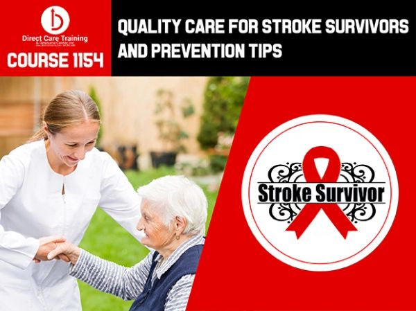 Course #1154 - Quality Care for Stroke Survivors and Prevention Tips