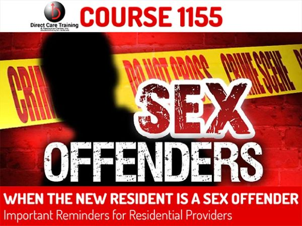 Course #1155 - When the New Resident is a Sex Offender