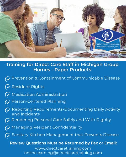 Direct Care Worker Training (Group Home) Paper Product Michigan