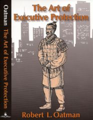 The Art of Executive Protection