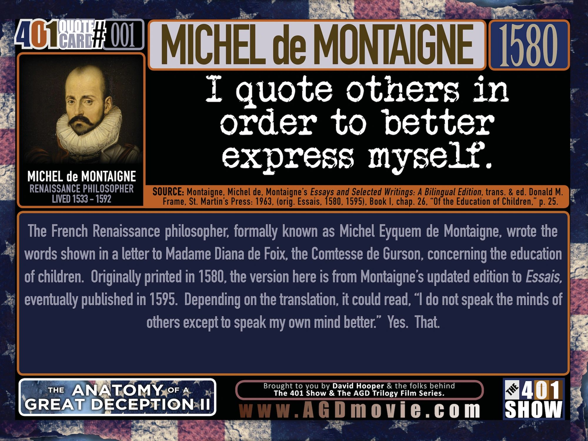 Michele de Montaigne quoted from 1580 in the 401 Quote Card Series by David Hooper & GenpopMedia.