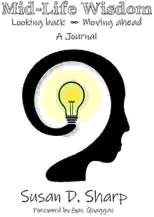 Cover image of head and lightbulb for Mid-Life Wisdom by Susan Sharp.