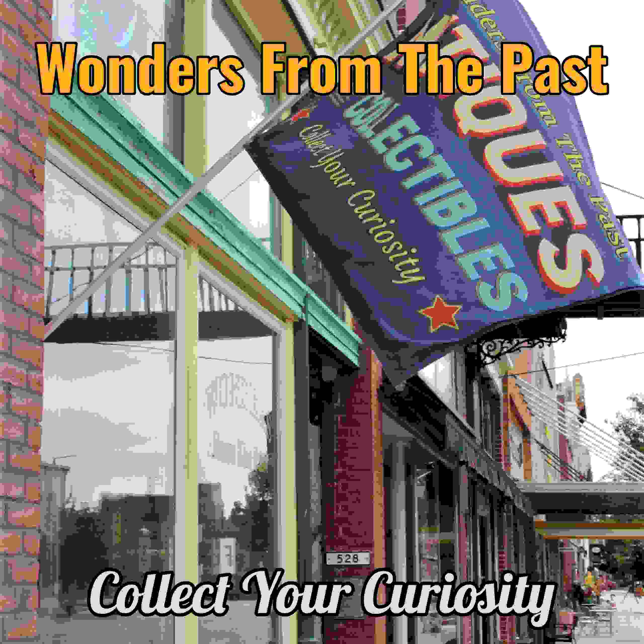 Visit our antique shop-Wonders from the past, to discover antiques & collectibles of all kinds