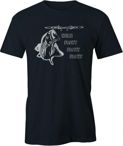 Here Fishy Fishy Fishy Bone Lure T-Shirt Several Colors to Choose From