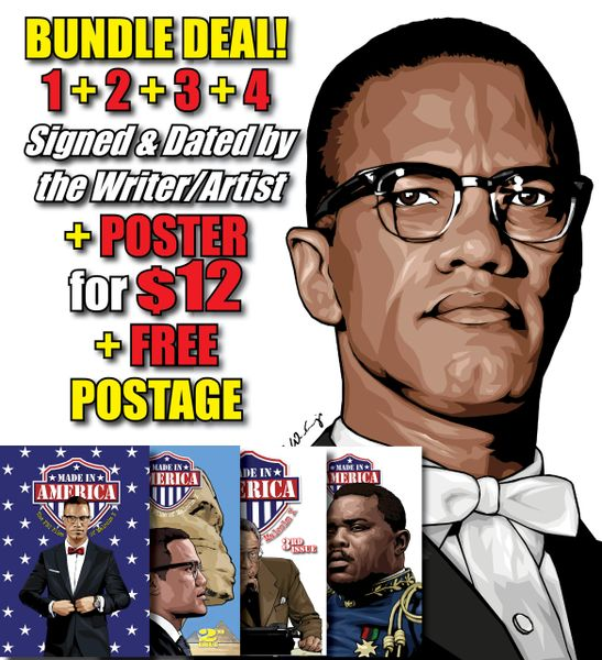 SPECIAL BUNDLE DEAL! All FOUR Issues! (SAVE $15.96 Shipping) #1 + #2 + #3 + #4 (Signed & Dated by Writer & Artist) + Malcolm X Poster + FREE Shipping Worldwide!