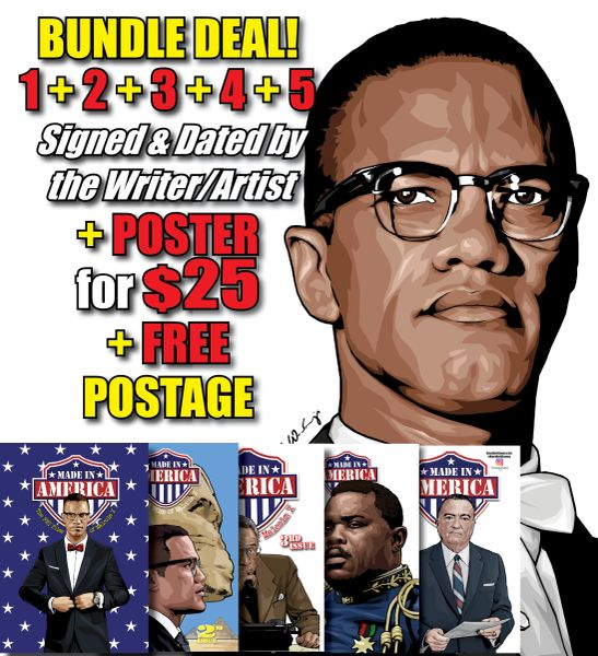 SPECIAL BUNDLE DEAL! All FIVE Issues! (SAVE $9.97 Shipping) #1 + #2 + #3 + #4 + #5 (#1 Signed & Dated by Writer & Artist) + Malcolm X Poster + FREE Shipping Worldwide!